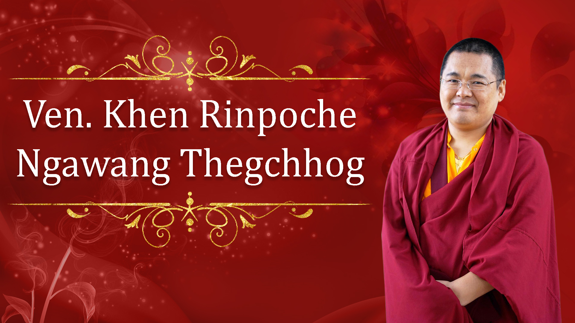 Ven. Khen Rinpoche