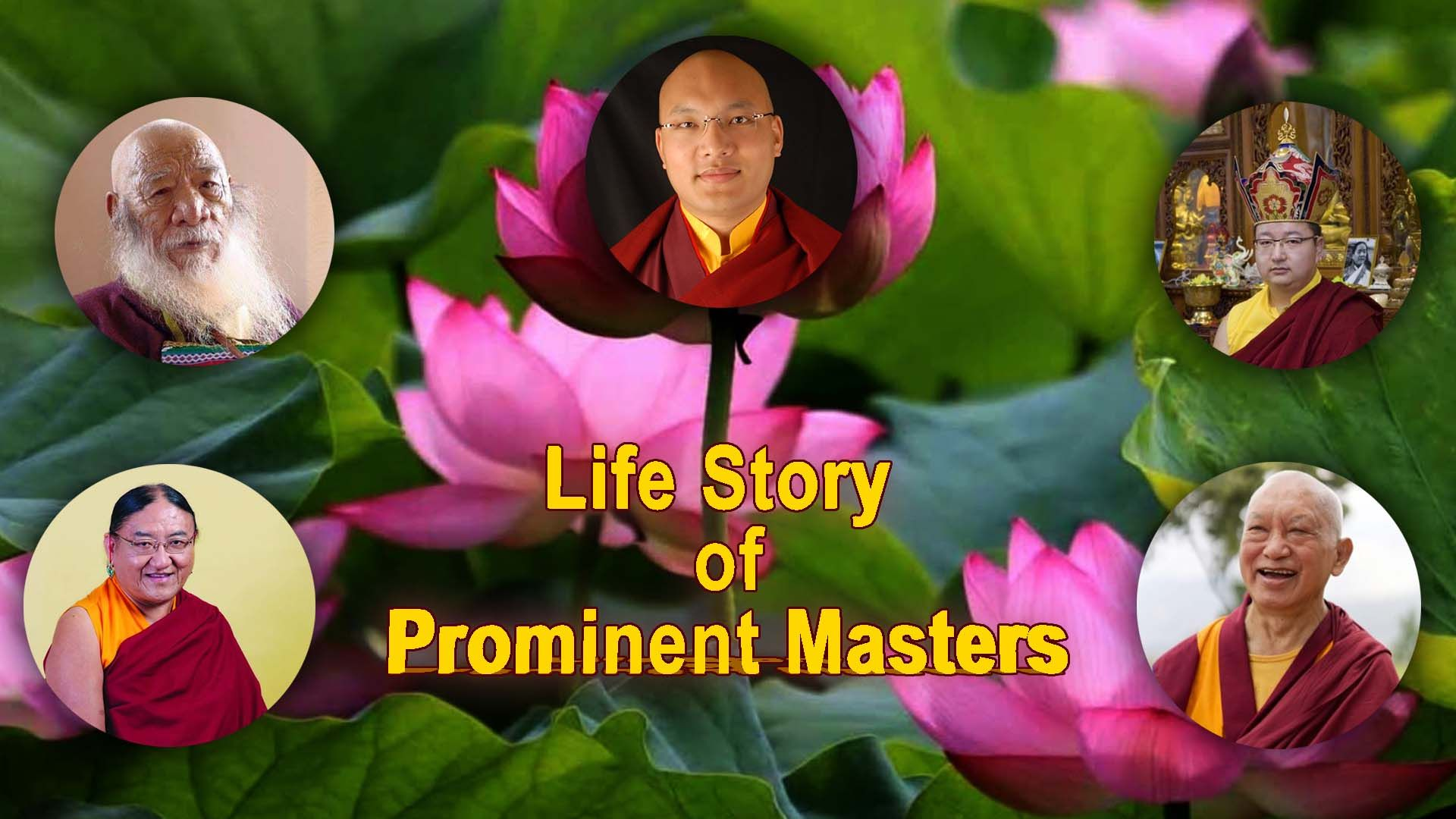 Life Story of Prominent Masters